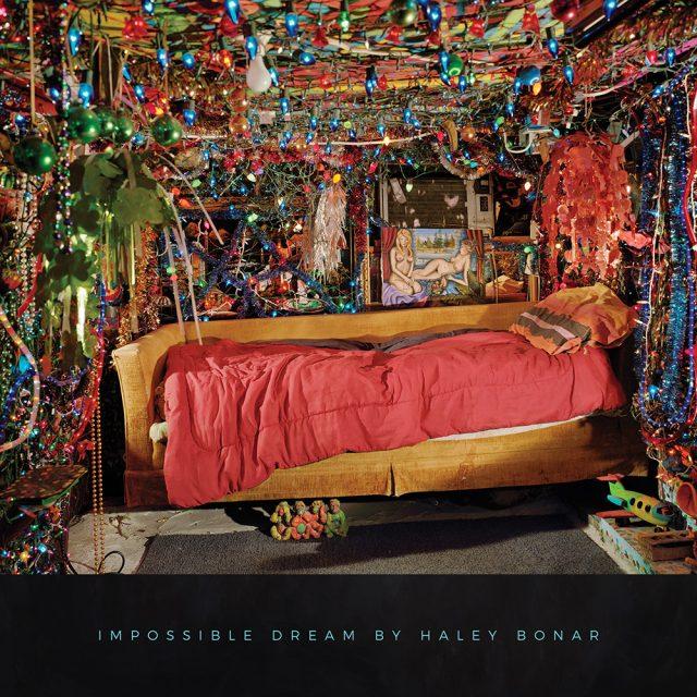 Haley Bonar Impossible Dream