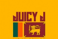 Download Juicy J <em>Lit In Ceylon</em> Mixtape