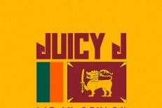 Juicy J - Lit In Ceylon