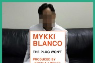 "Mykki Blanco – ""The Plug Won't"""