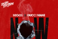 "Migos – ""Now"" (Feat. Gucci Mane)"