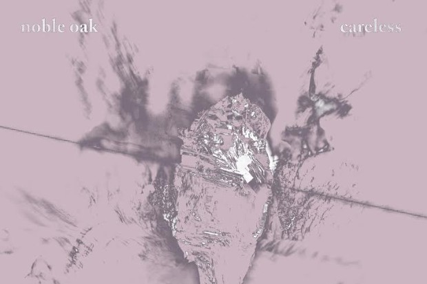 "Noble Oak – ""Careless"""