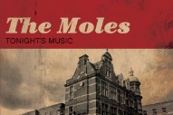"The Moles – ""Dreamland"""