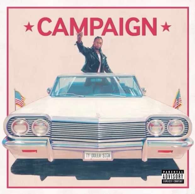 Ty Dolla Sign - Campaign