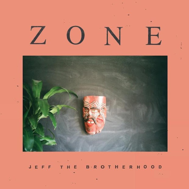 JEFF The Brotherhood -