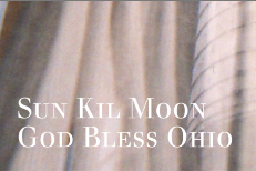 Sun Kil Moon - God Bless Ohio