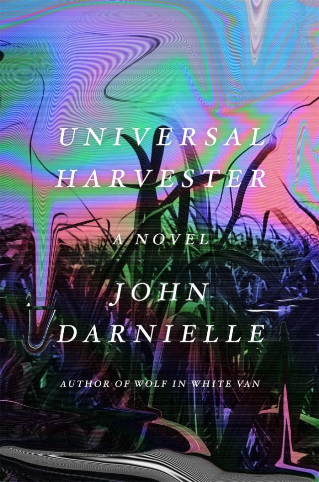 John Darnielle - Universal Harvester