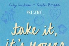 Katy Goodman and Greta Morgan - Take It It's Yours