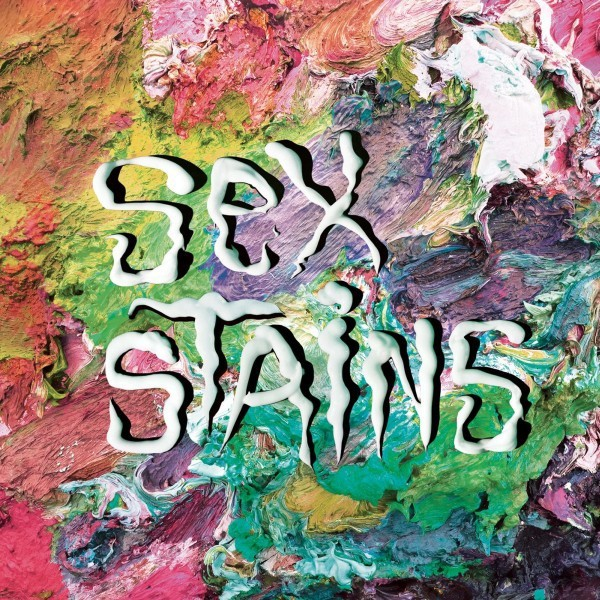 Sex Stains - Sex Stains