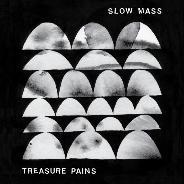 Slow Mass - Treasure Pains