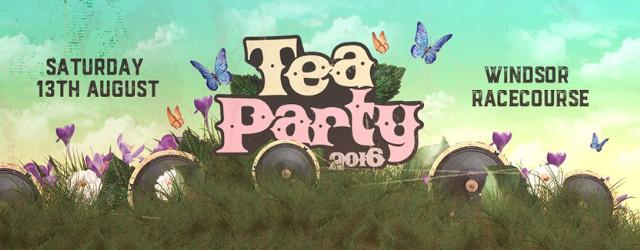 Tea Party Festival 2016