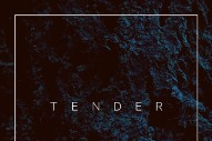 "Tender – ""Outside"""