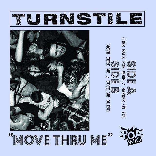 Turnstile - Move Thru Me