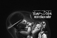 Stream Young Dolph <em>Rich Crack Baby</em>