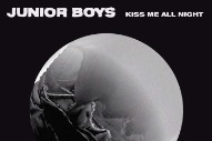 Stream Junior Boys&#8217; Surprise <em>Kiss Me All Night</em> EP