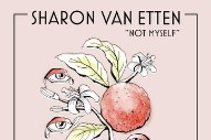 "Sharon Van Etten – ""Not Myself"""