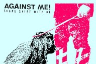 Stream Against Me! <em>Shape Shift With Me</em>