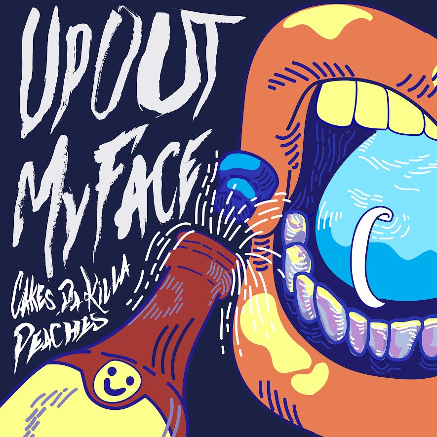 """Cakes - """"Up Out My Face"""" (Feat. Peaches)"""