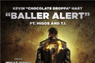 "Chocolate Droppa – ""Baller Alert"" (Feat. Migos & T.I.)"
