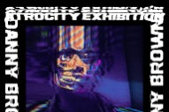 Album Of The Week: Danny Brown <em>Atrocity Exhibition</em>