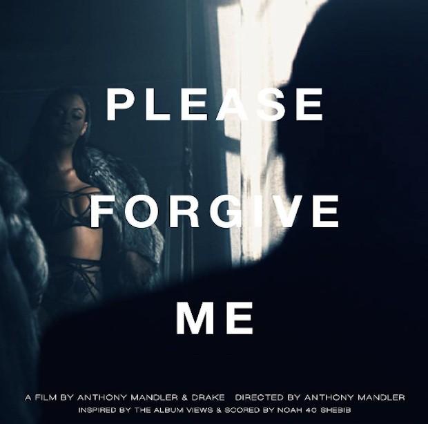 Drake - Please Forgive Me