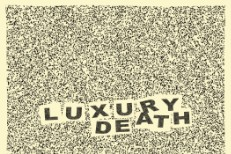 Luxury Death -