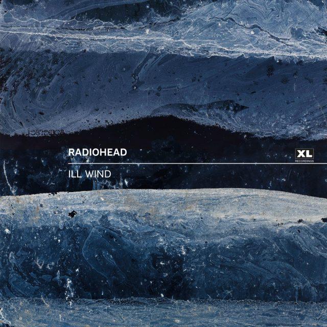 "Radiohead - ""Ill Wind"""