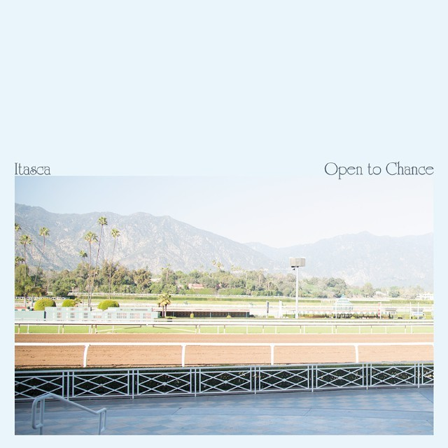 Itasca - <em>Open To Chance</em>
