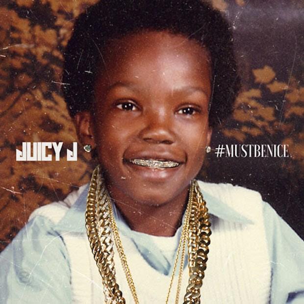 Juicy J - MustBeNice
