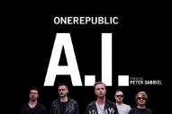 "OneRepublic – ""A.I."" (Feat. Peter Gabriel)"