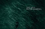 """Peter Gabriel – """"The Veil"""""""