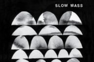 Stream Slow Mass <em>Treasure Pains</em> EP