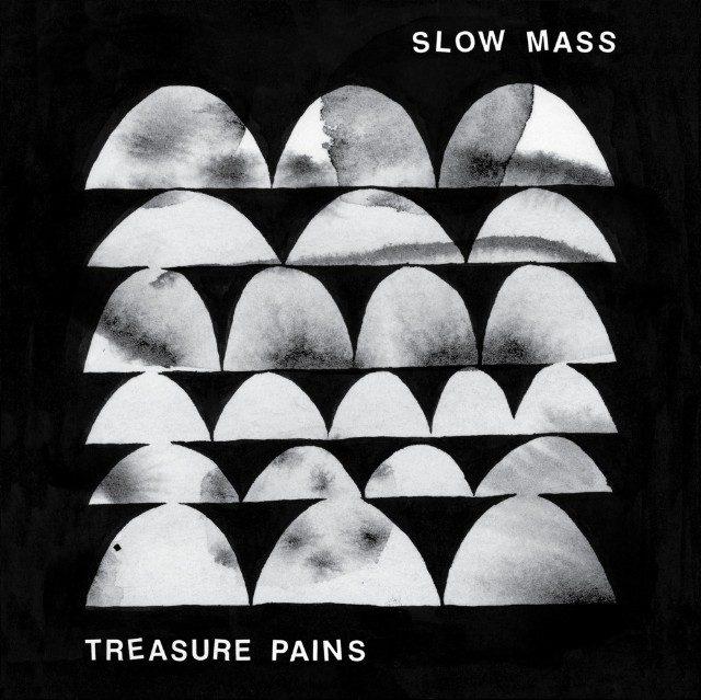 Slow Mass - <em>Treasure Pains</em>