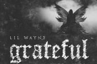 "Lil Wayne – ""Grateful"""