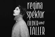 """Regina Spektor – """"Older And Taller"""""""