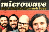 Stream Microwave <em>Much Love</em>