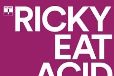 Ricky Eat Acid -