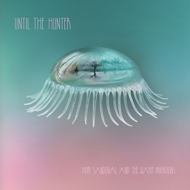 Hope Sandoval And The Warm Inventions -