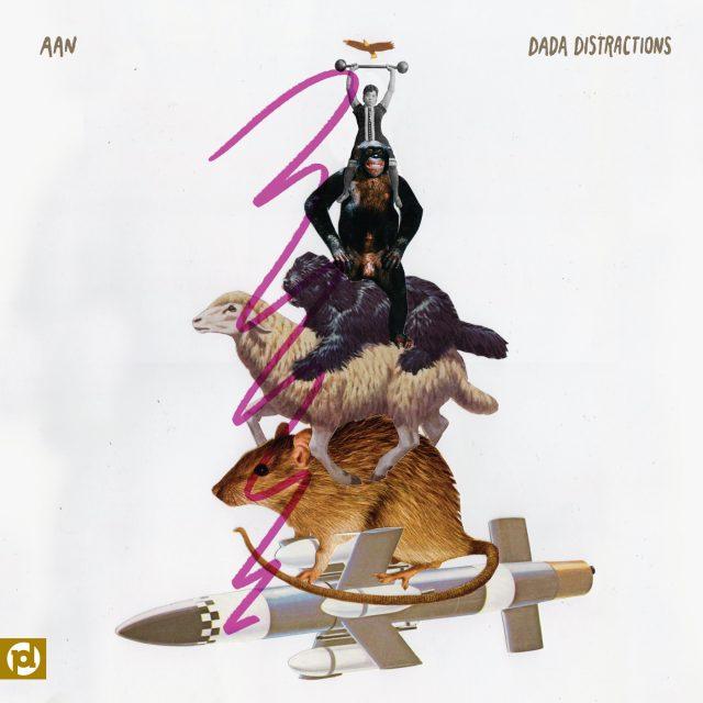 Aan - Dada Distractions