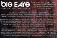 Big Ears Festival Expands To Four Days, Announces Initial 2017 Lineup