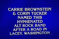 Sleater-Kinney Was An Answer On <em>Jeopardy!</em> Tonight
