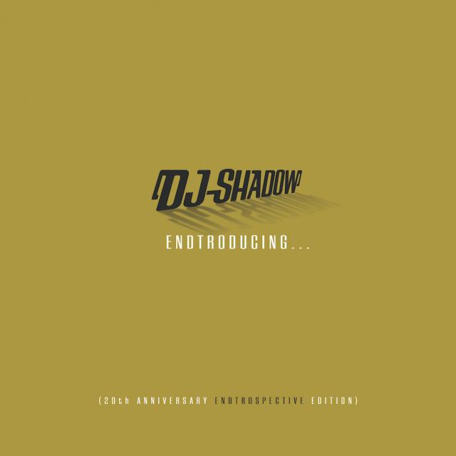 DJ Shadow - Endtroducing 20th Anniversary Endtrospective Edition