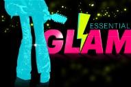 34 Essential Glam Songs