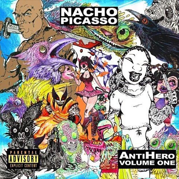 Nacho Picasso - Anti Hero Vol. 1