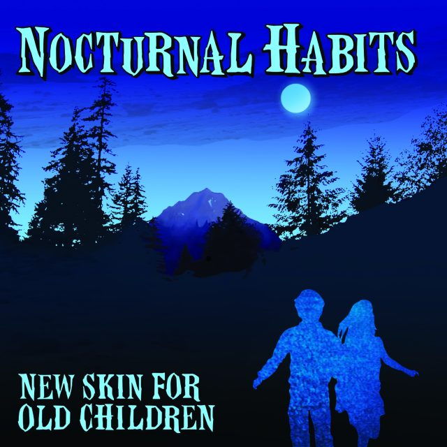 Nocturnal Habits - New Skin For Old Children