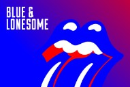 The Rolling Stones Announce New Album <em>Blue &#038; Lonesome</em>; Hear &#8220;Just Your Fool&#8221;
