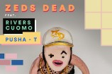 """Zeds Dead – """"Too Young"""" (Feat. Rivers Cuomo & Pusha T)"""