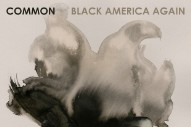 "Common – ""Joy And Peace"" (Feat. Bilal)"