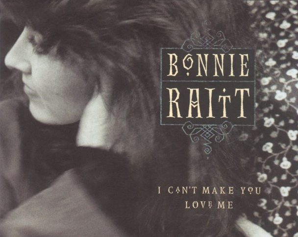 Bonnie Raitt I Cant Make You Love Me Oral History Stereogum