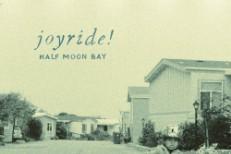 Stream Joyride! <em>Half Moon Bay</em>